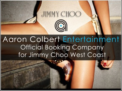 ACE Booking Agency for Jimmy Choo West Coast