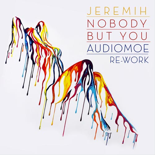 jeremy-nobody-but-you-audiome
